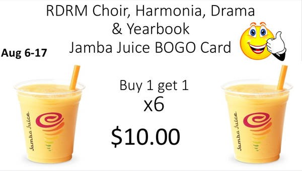 Jamba Juice BOGO Fundraiser for Choir, Harmonia, Drama and Yearbook Clubs